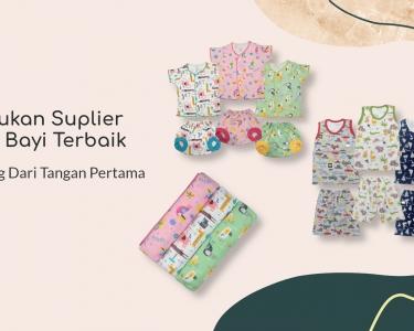 Temukan Distributor Baju Bayi Jakarta Yang Terpercaya